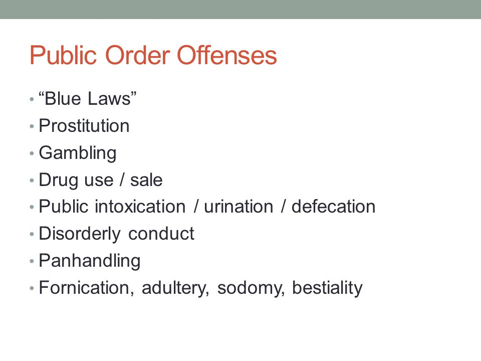 Public Order Offenses Blue Laws Prostitution Gambling