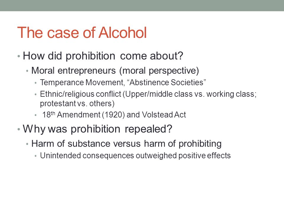 The case of Alcohol How did prohibition come about