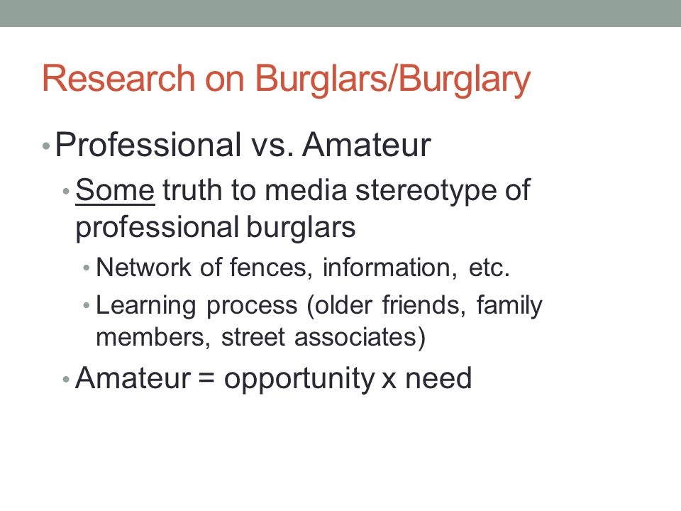 Research on Burglars/Burglary