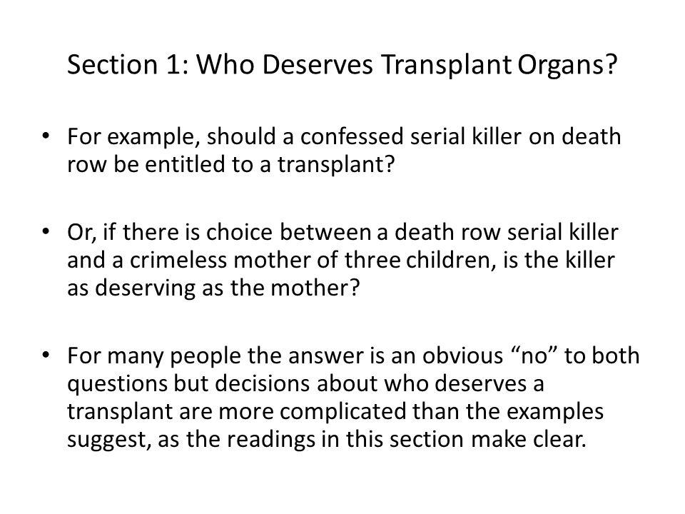 Section 1: Who Deserves Transplant Organs