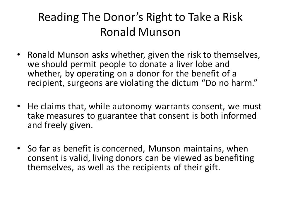 Reading The Donor's Right to Take a Risk Ronald Munson
