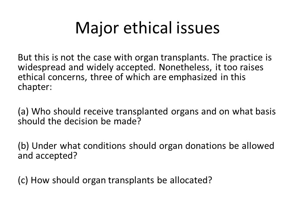 Major ethical issues