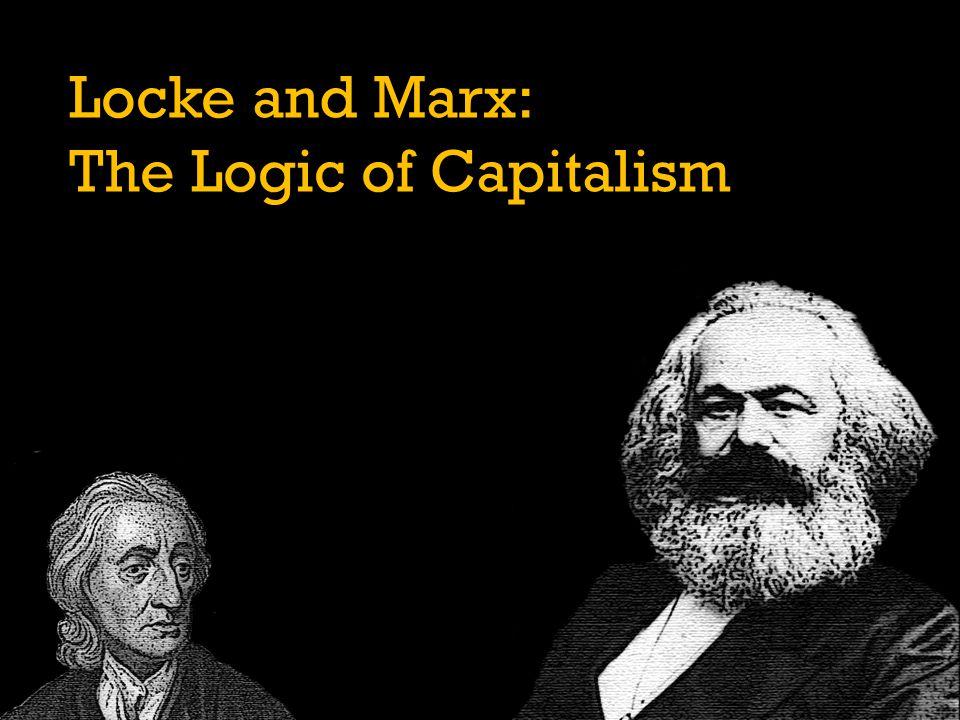 Locke and Marx: The Logic of Capitalism