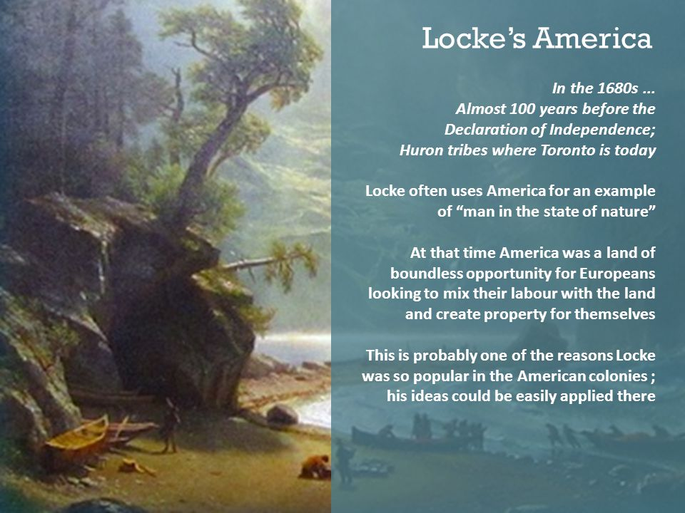 Locke's America In the 1680s ... Almost 100 years before the
