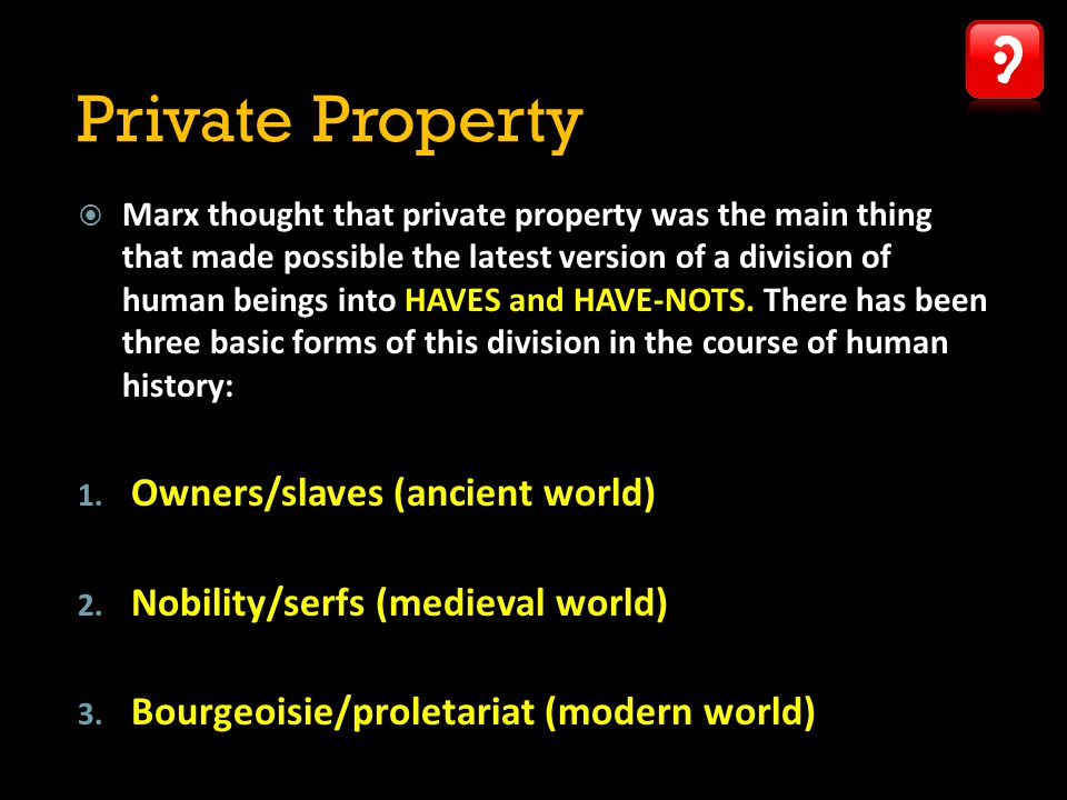 Private Property Owners/slaves (ancient world)
