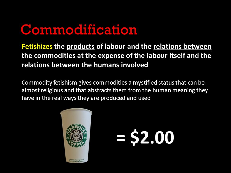 Commodification