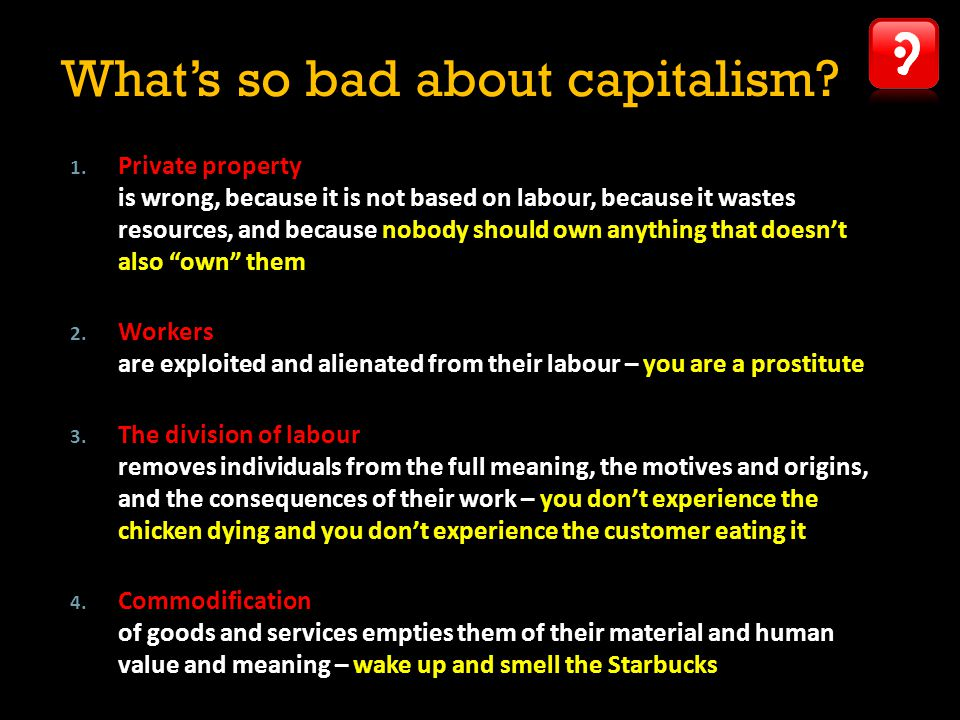 What's so bad about capitalism