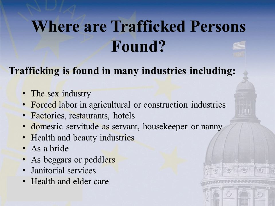 Where are Trafficked Persons Found