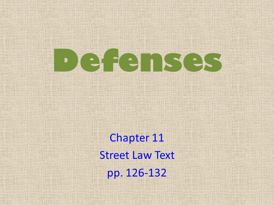 Chapter 11 Street Law Text pp. 126-132