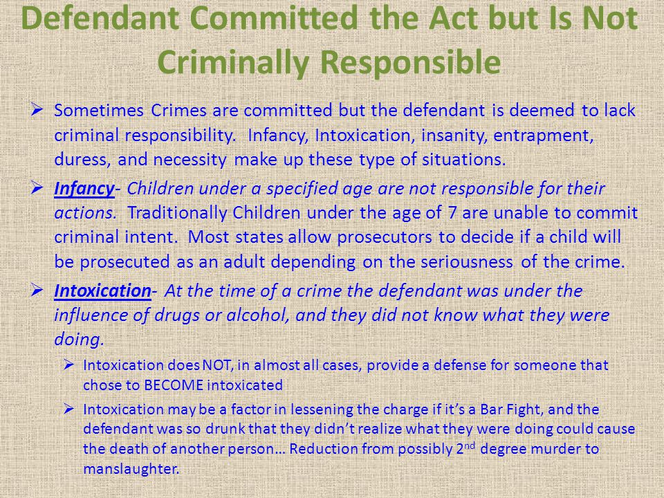 Defendant Committed the Act but Is Not Criminally Responsible