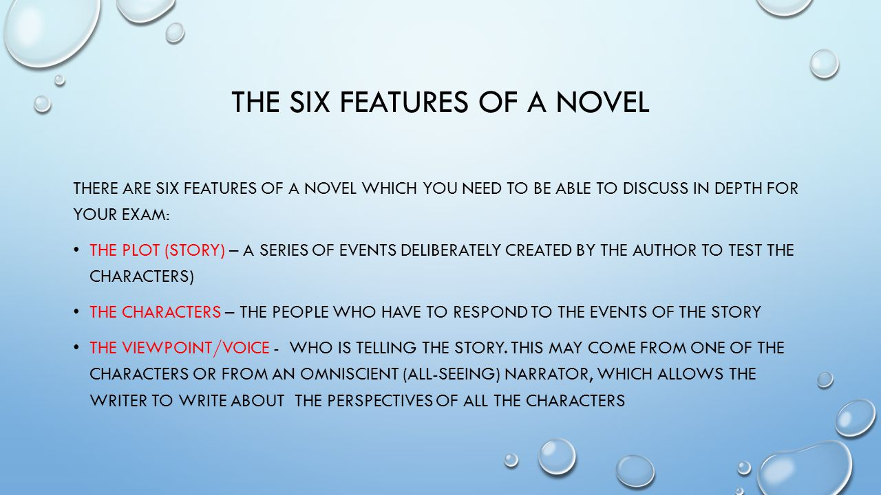 The six features of a novel
