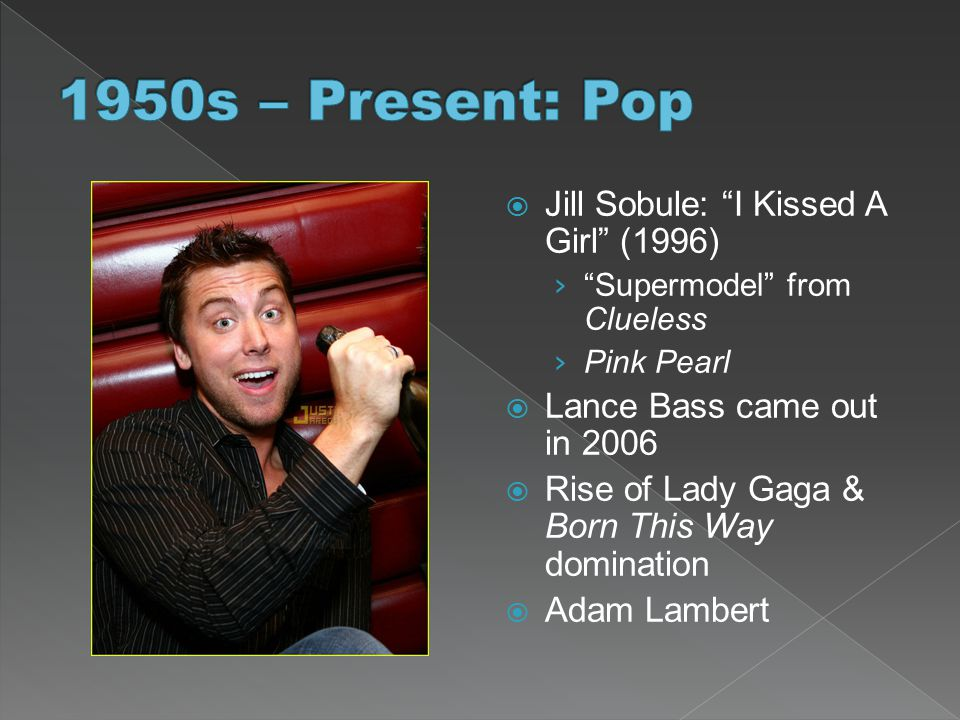 1950s – Present: Pop Jill Sobule: I Kissed A Girl (1996)
