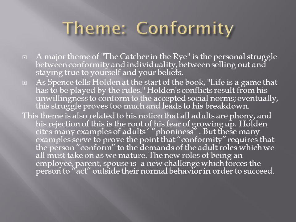 Theme: Conformity