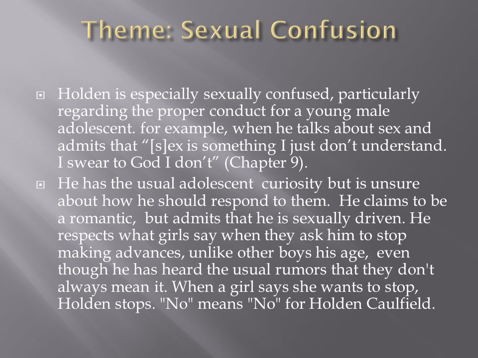 Theme: Sexual Confusion