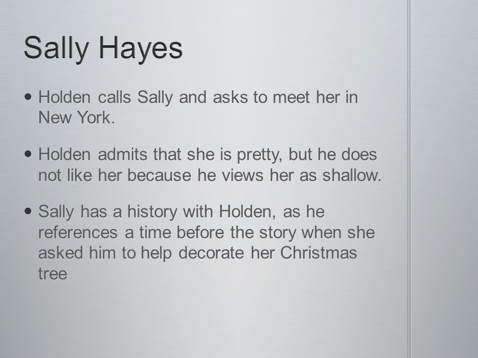 Sally Hayes Holden calls Sally and asks to meet her in New York.