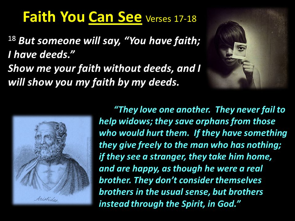 Faith You Can See Verses 17-18