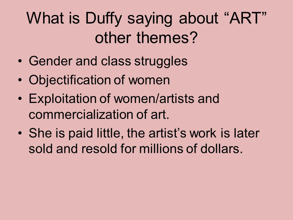 What is Duffy saying about ART other themes