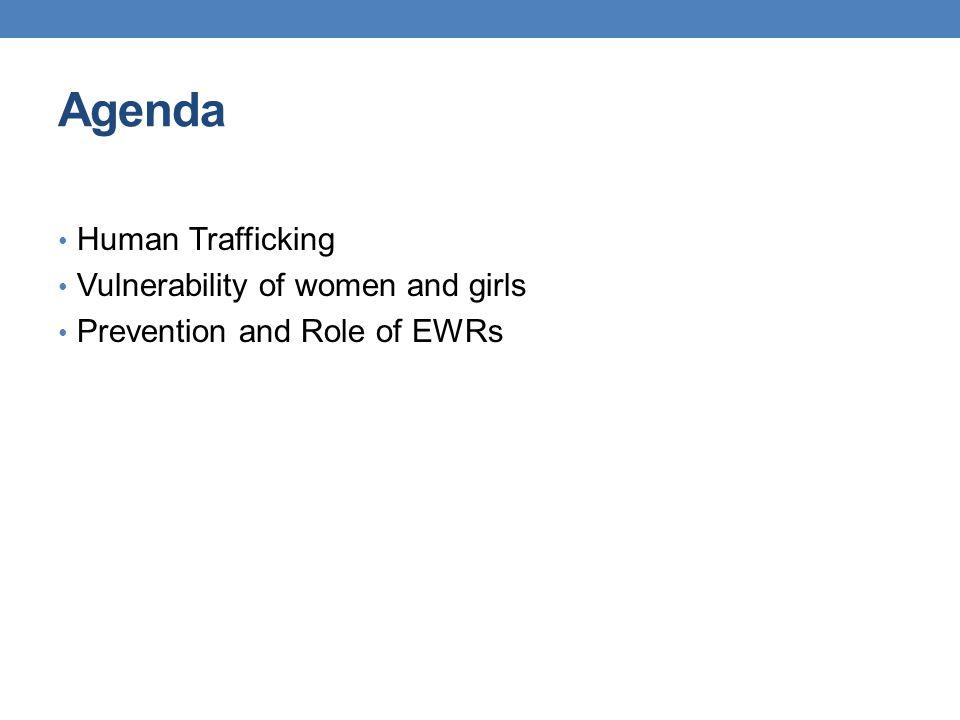 Agenda Human Trafficking Vulnerability of women and girls