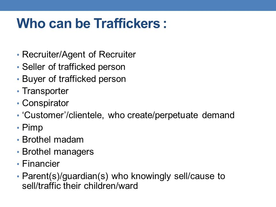 Who can be Traffickers :