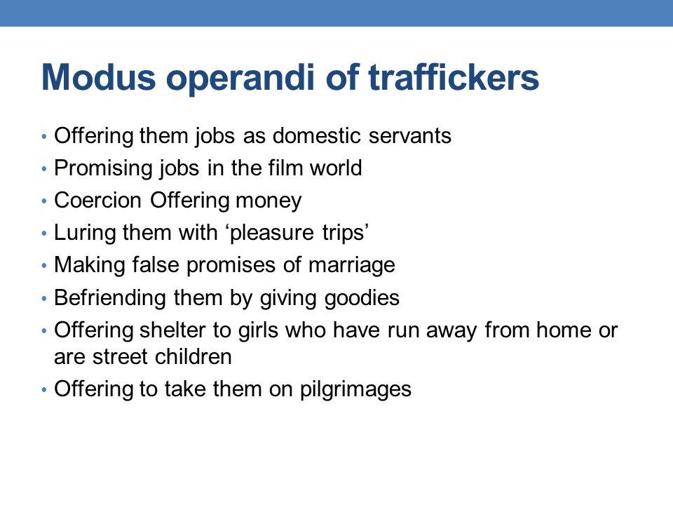 Modus operandi of traffickers