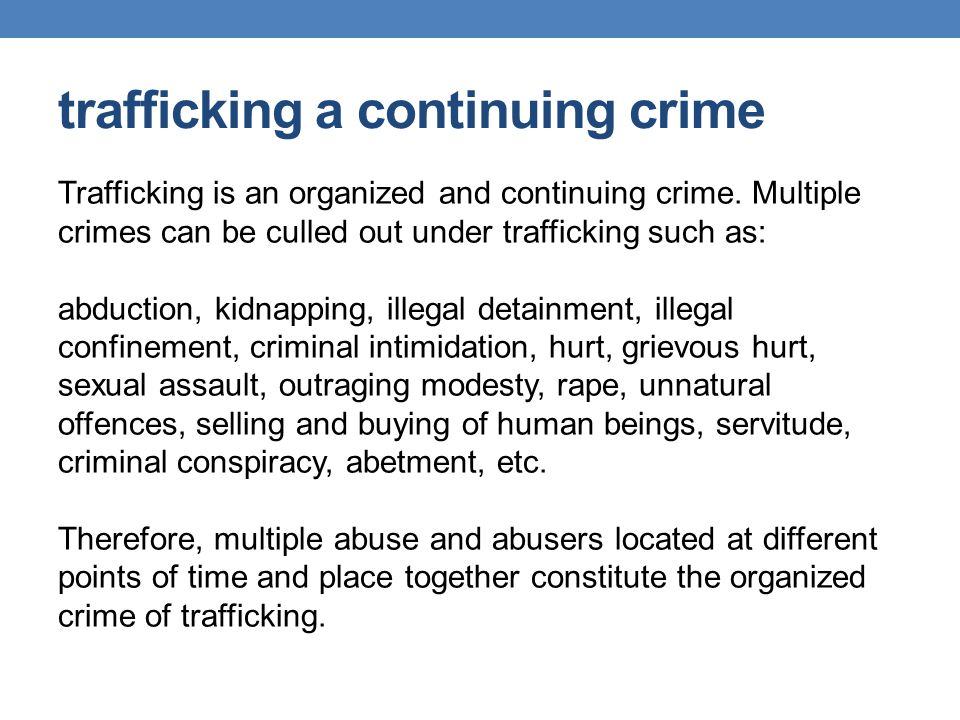 trafficking a continuing crime