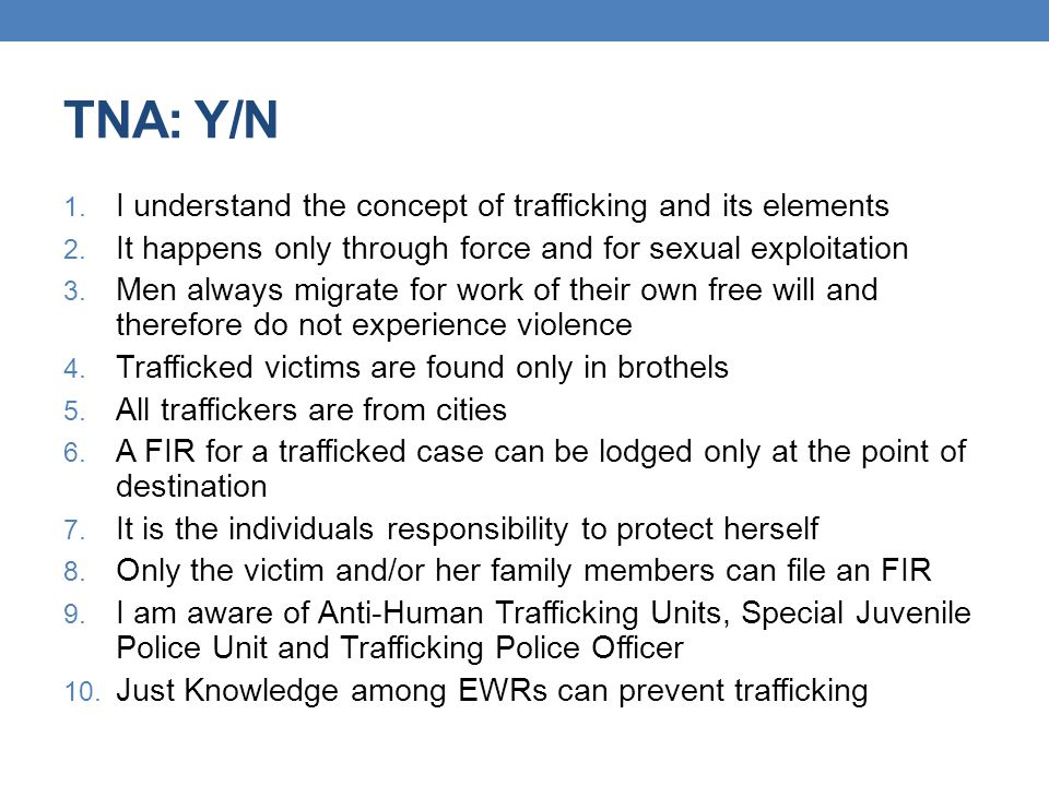 TNA: Y/N I understand the concept of trafficking and its elements