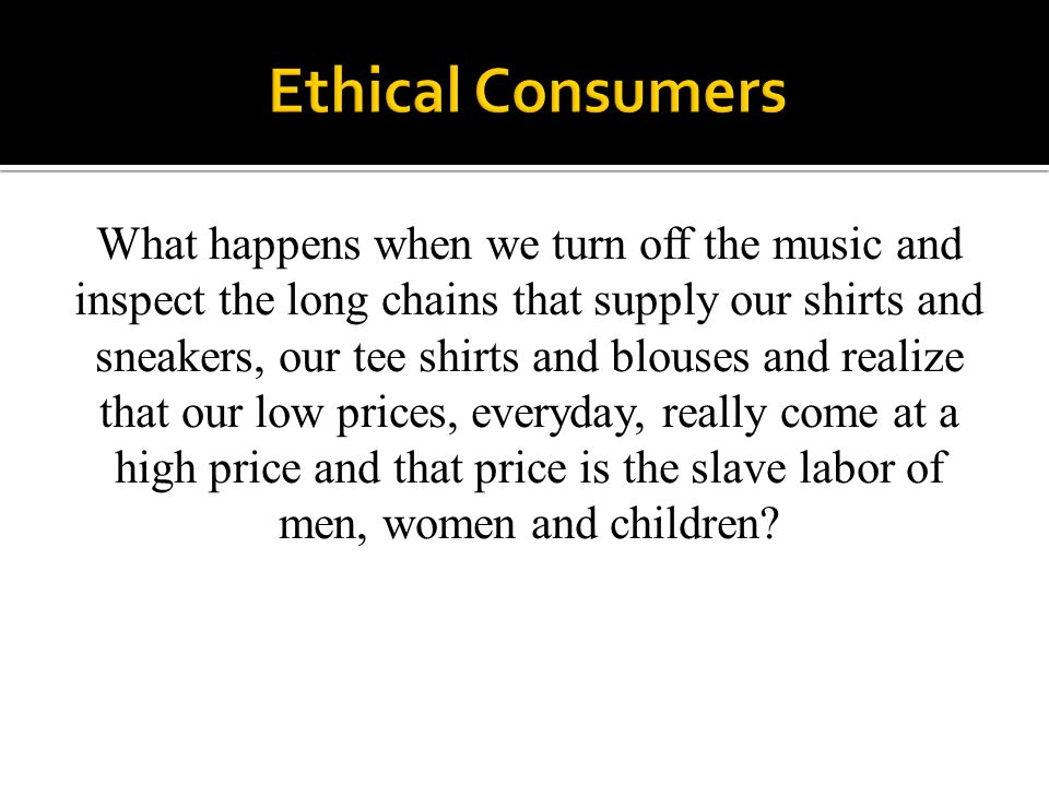 Ethical Consumers