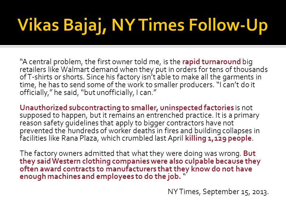 Vikas Bajaj, NY Times Follow-Up