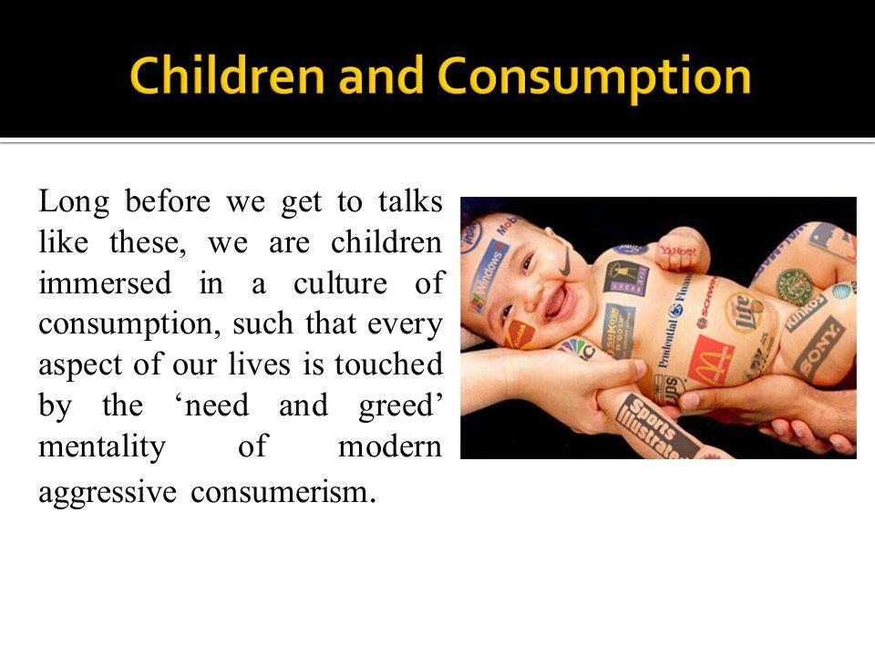Children and Consumption