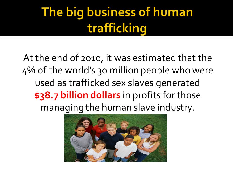 The big business of human trafficking