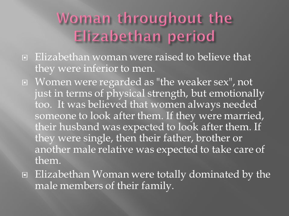 Woman throughout the Elizabethan period