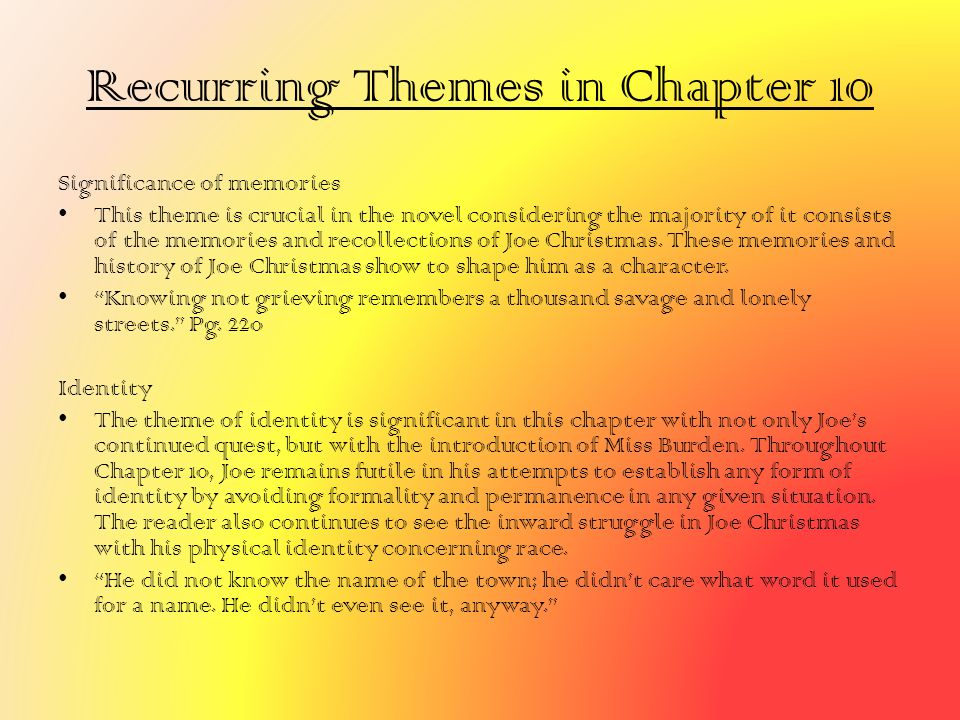 Recurring Themes in Chapter 10
