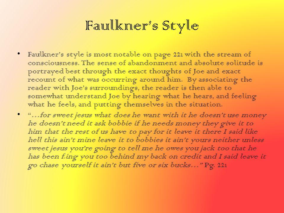 Faulkner's Style