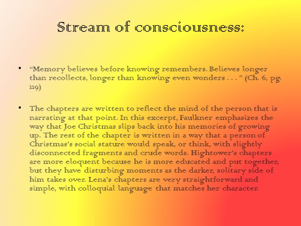 Stream of consciousness: