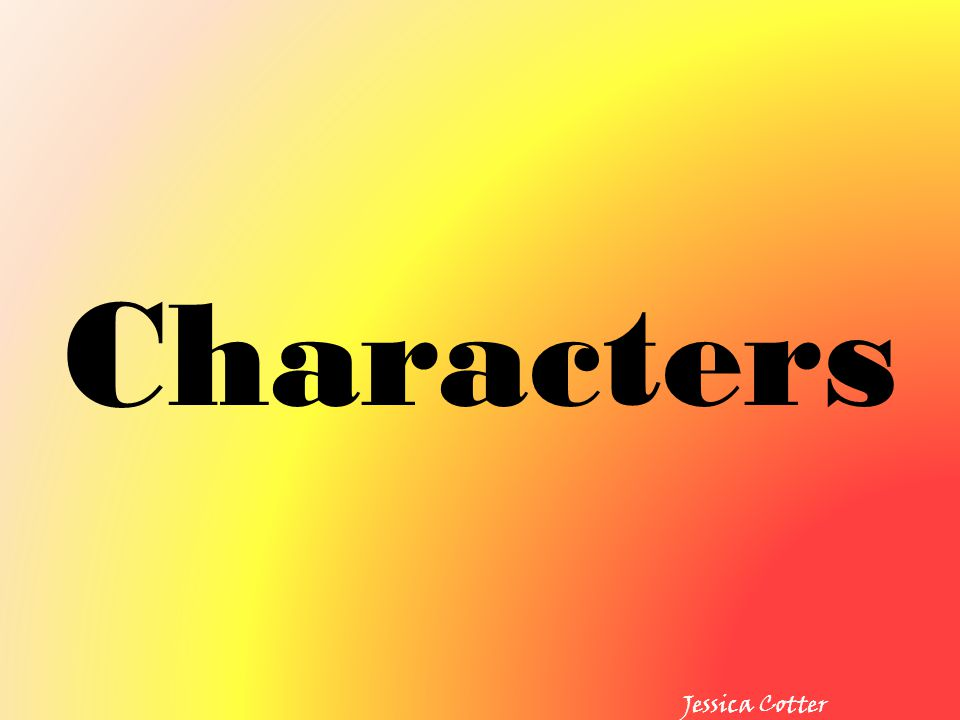 Characters Jessica Cotter