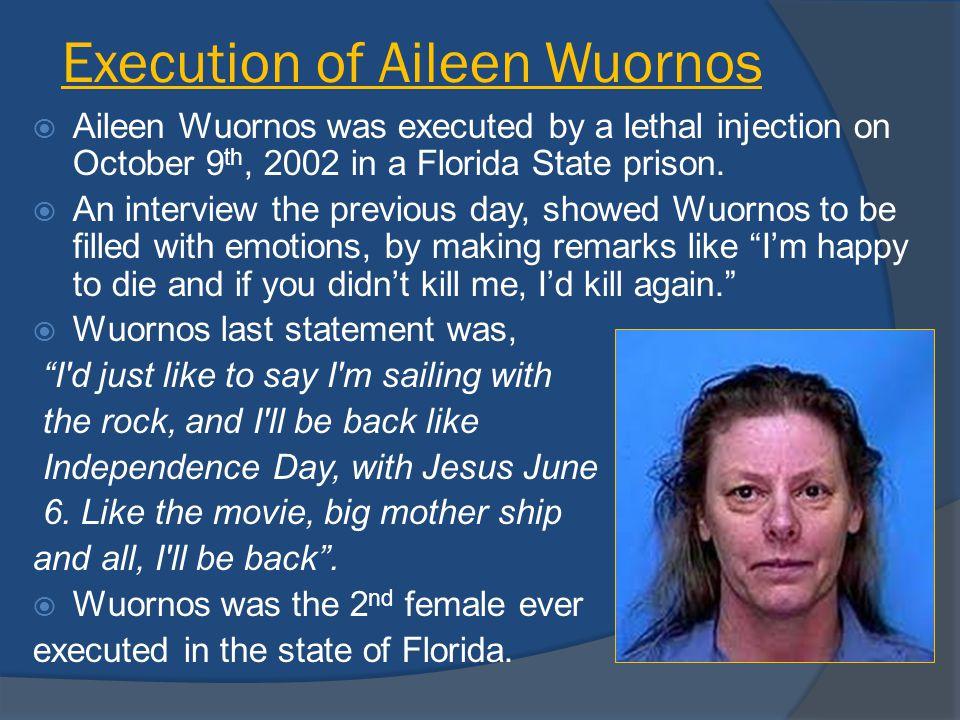Execution of Aileen Wuornos