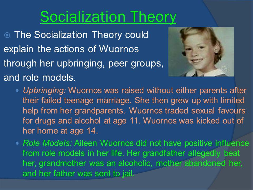 Socialization Theory The Socialization Theory could