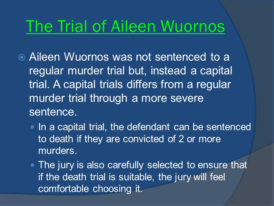 The Trial of Aileen Wuornos
