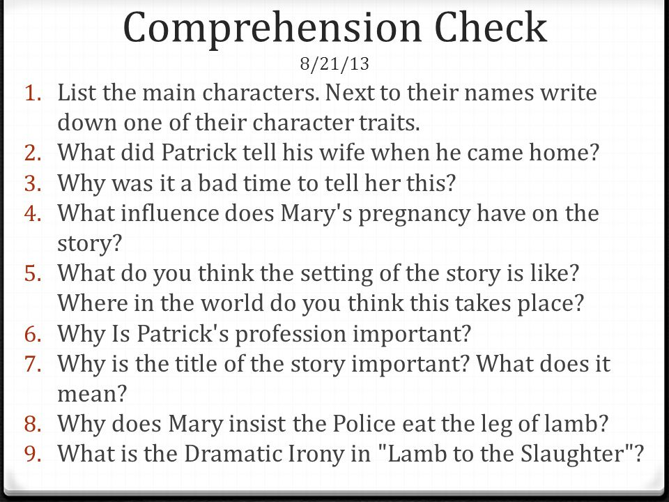 Comprehension Check 8/21/13