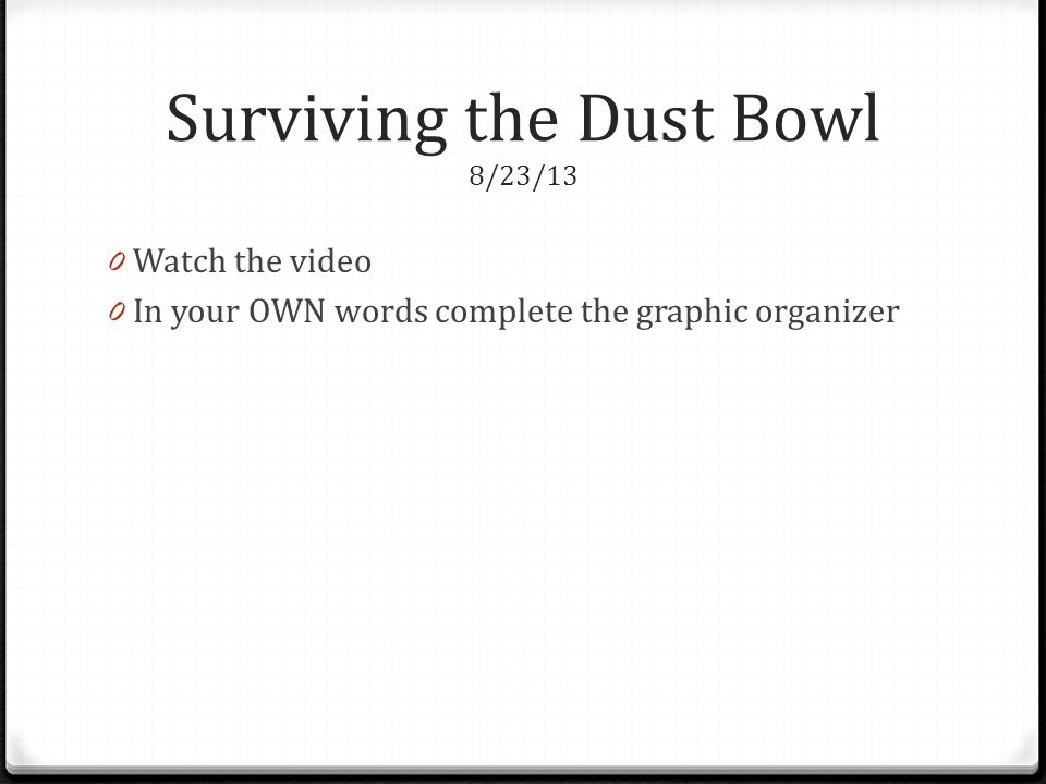 Surviving the Dust Bowl 8/23/13