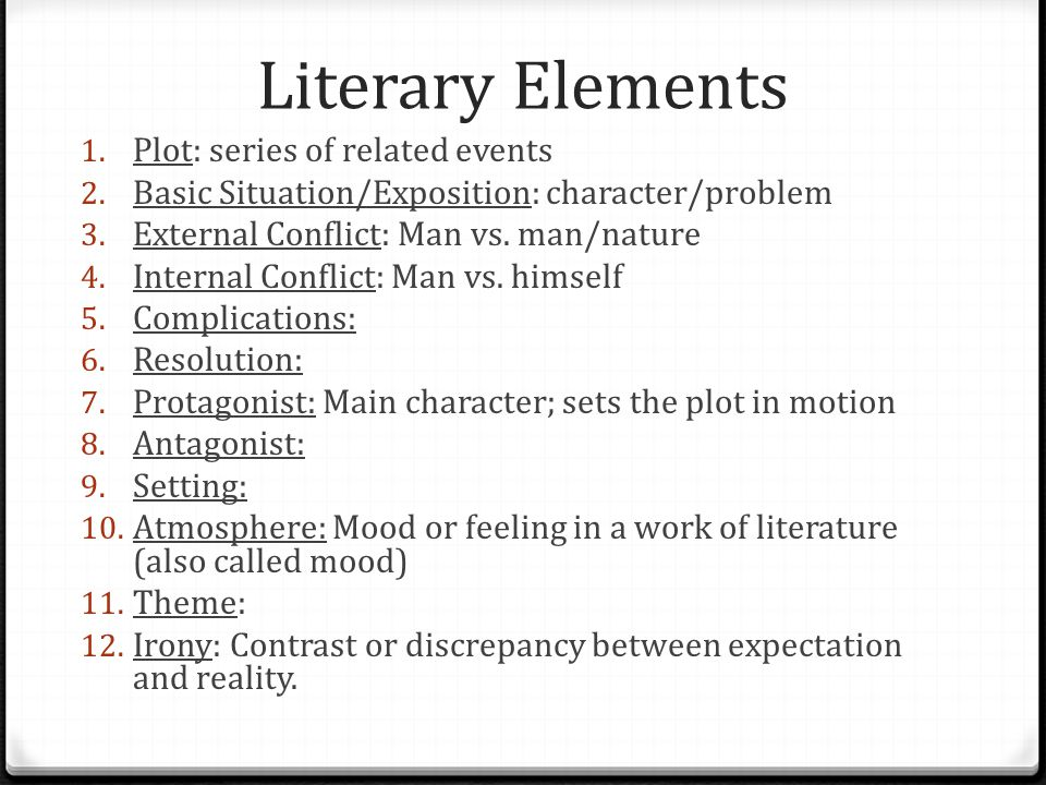 Literary Elements Plot: series of related events