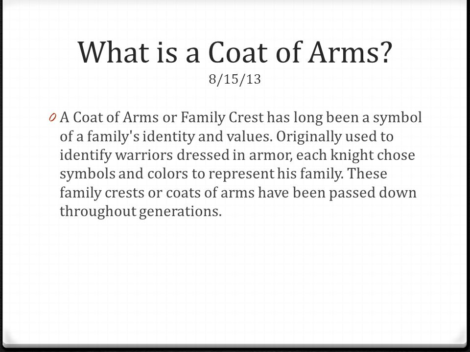 What is a Coat of Arms 8/15/13