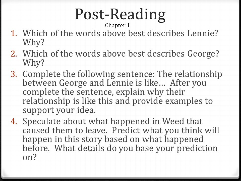 Post-Reading Which of the words above best describes Lennie Why