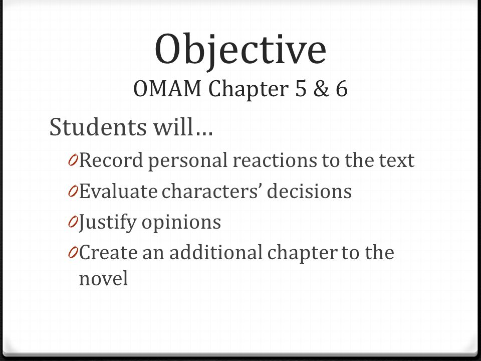 Objective OMAM Chapter 5 & 6