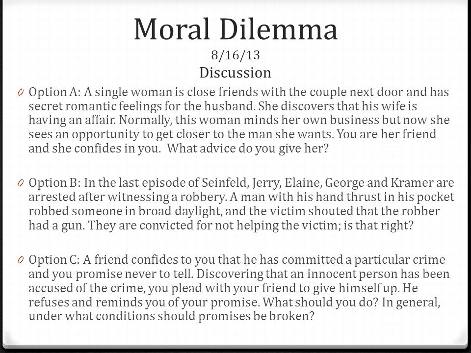 Moral Dilemma 8/16/13 Discussion