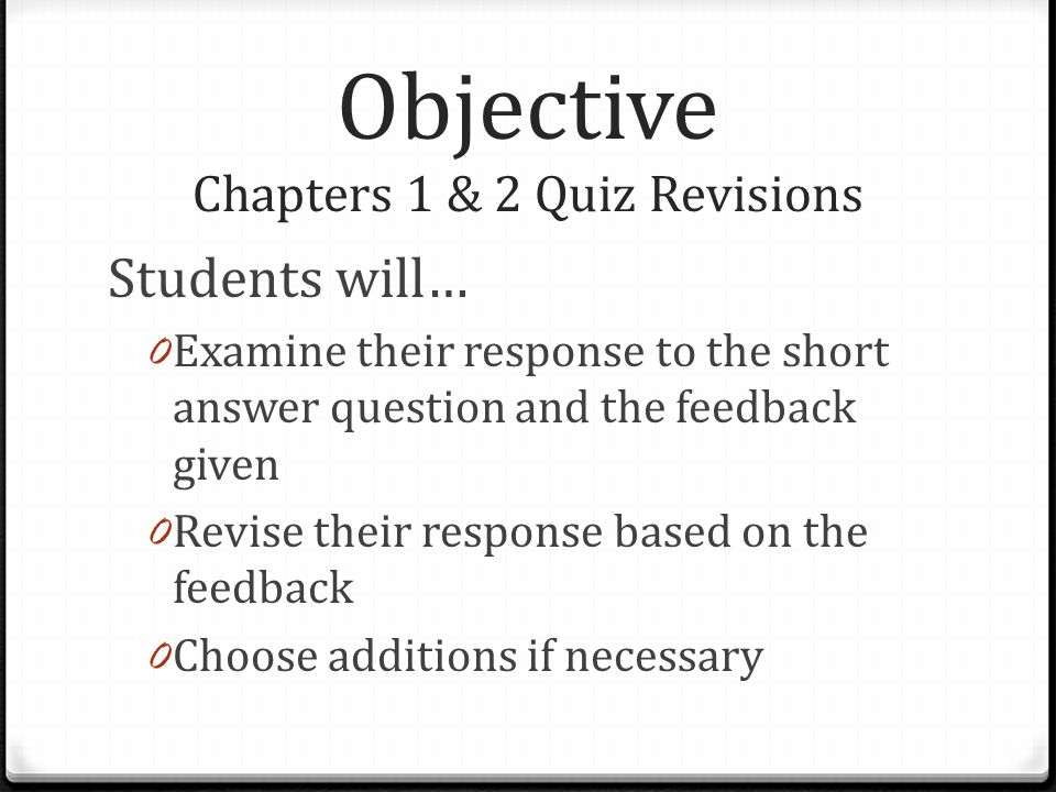Objective Chapters 1 & 2 Quiz Revisions