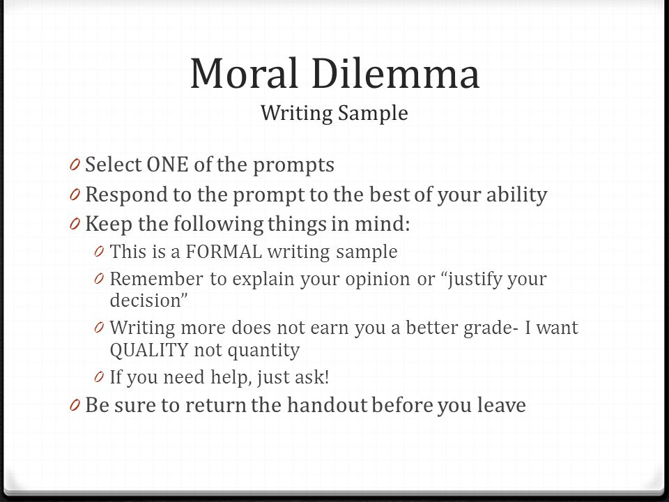 Moral Dilemma Writing Sample