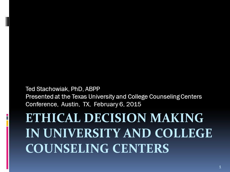 Ethical Decision Making in University and College Counseling Centers
