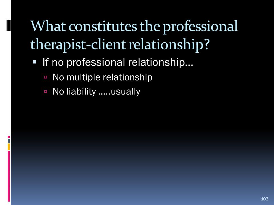 What constitutes the professional therapist-client relationship