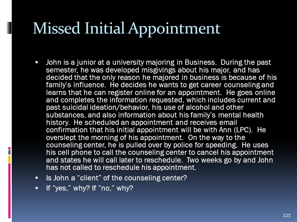Missed Initial Appointment